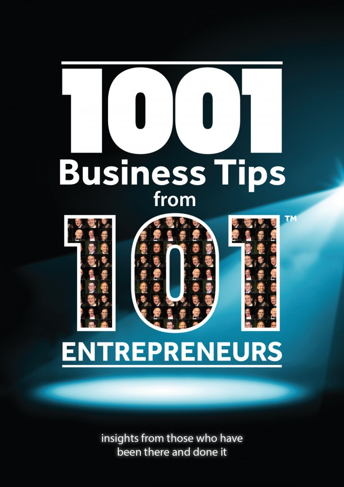 '1001 Business Tips from 101™ Entrepreneurs'